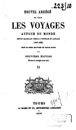 Nouvel abrégé de tous les voyages autour du monde depuis Magellan jusqu'à d'Urville et Laplace – Tome II (1859)