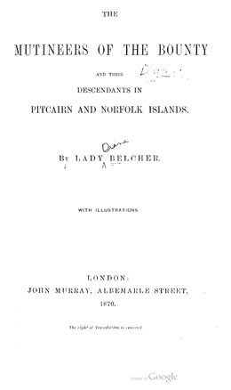 The Mutineers of the Bounty and their descendants in Pitcairn and Norfolk Islands (1870)