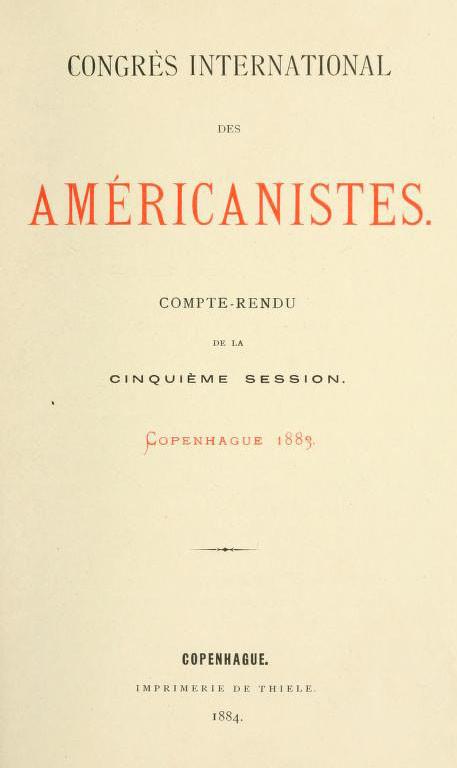 International Congress of Americanists – Compte-rendu de la cinquième session –  Copenhague (1883)