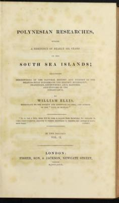 Polynesian researches, during residence of nearly six years in the South Sea Islands – Vol.2 (1829)