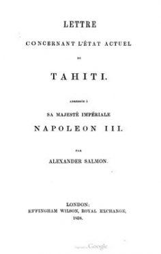 Lettre concernant l'état actuel de Tahiti adressée à sa Majesté Napoléon III (1858)