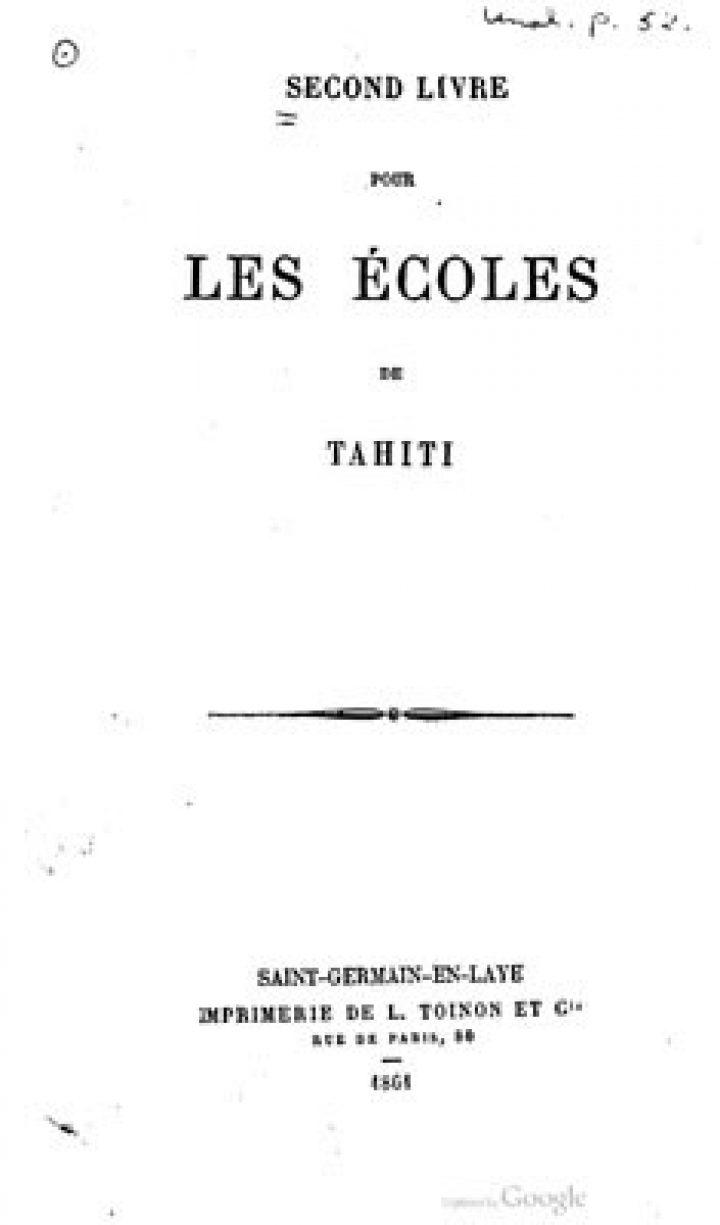 Second livre pour les écoles de Tahiti / E parau piti na te mau haapi raa (1861)
