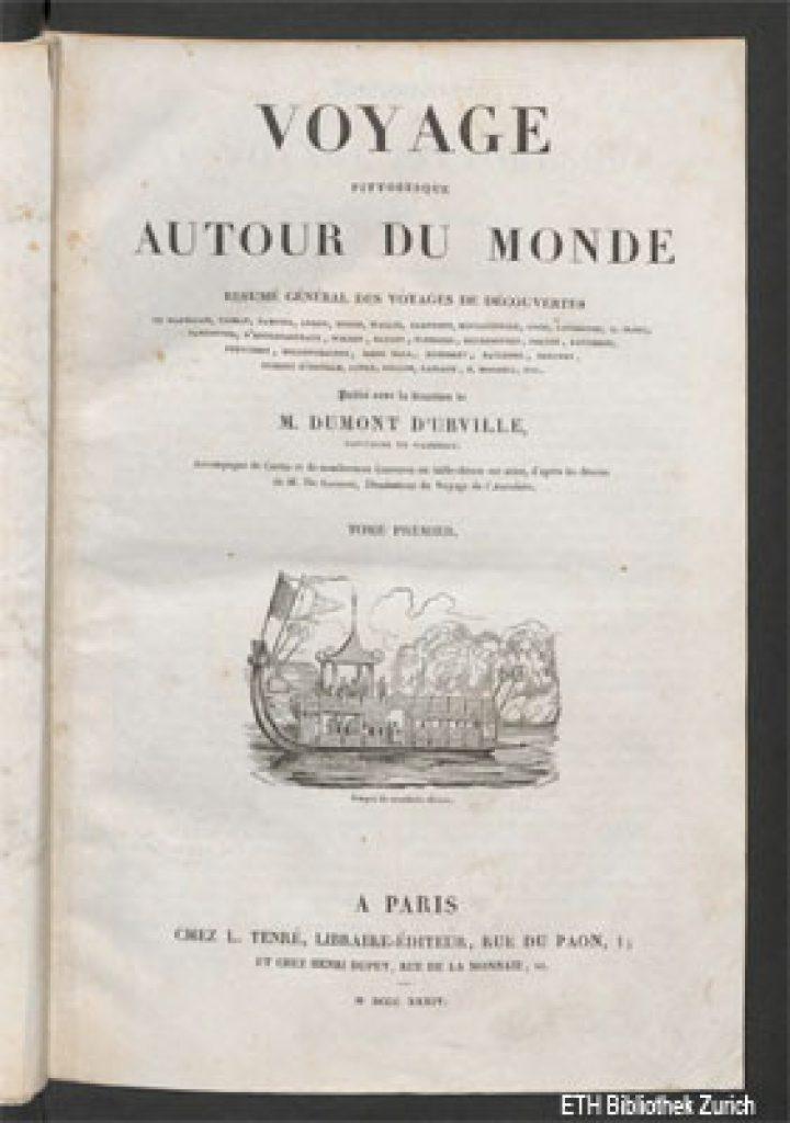 Voyage pittoresque autour du monde par Dumont D'Urville – Tome I (1834)