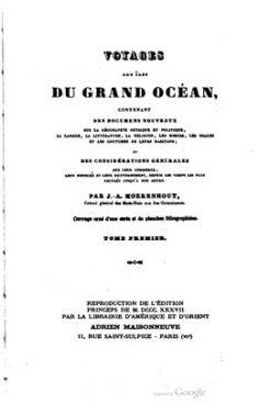 Voyages aux îles du Grand océan de Jacques Antoine Moerenhout (1837)