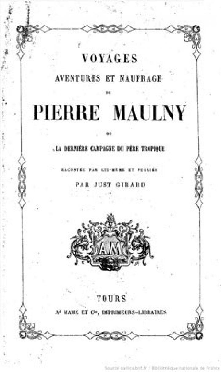 Voyages, aventures et naufrage de Pierre Maulny, ou la Dernière campagne du Père Tropique (1851)