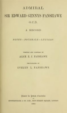 Admiral Sir Edward Gennys Fanshawe, G.C.B; a record, notes – journal – letters (1904)