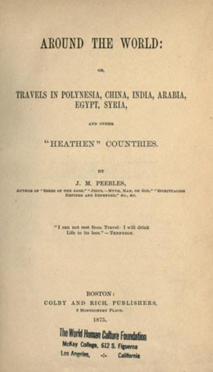 """Around the world – Travels in Polynesia, China, India, Arabia, Egypt, Syria, and other """"heathen"""" countries (1875)"""