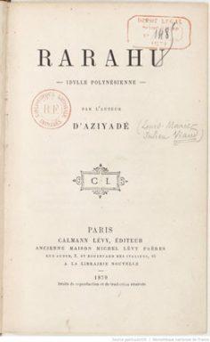 Rarahu, idylle polynésienne / Le mariage de Loti (1879)