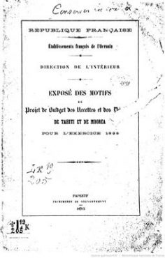 Exposé des motifs du projet de budget des recettes et des dépenses de Tahiti et de Moorea pour l'exercice 1885