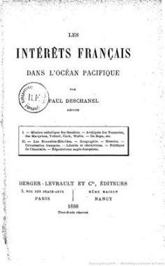 Les intérêts français dans l'Océan Pacifique par Paul Deschanel (1888)