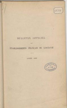 Bulletin officiel des Etablissements français de l'Océanie – Année 1896/1 Janvier