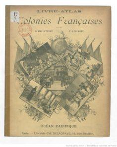 Livre Atlas des colonies françaises – Océan Pacifique (1900-1902)