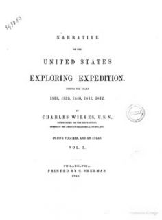 Narrative of the United States Exploring Expedition during year 1838-1842 – Volume I