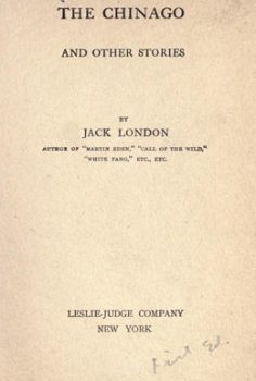 The Chinago and other stories – Jack London  (1911)