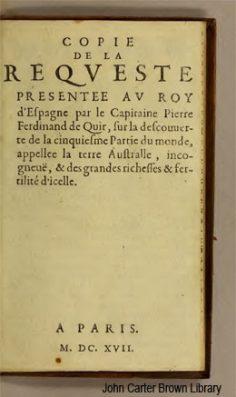 Copie de la requeste présentée au roy d'Espagne par le capitaine Pierre Ferdinand de Quir sur la découverte de la cinquième partie du monde (18..)