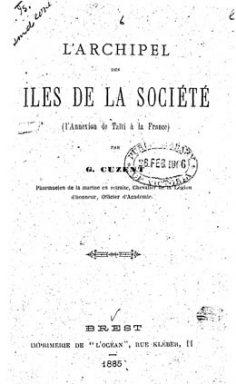 L'archipel des îles de la Société : l'annexion de Taïti à la France (1885)