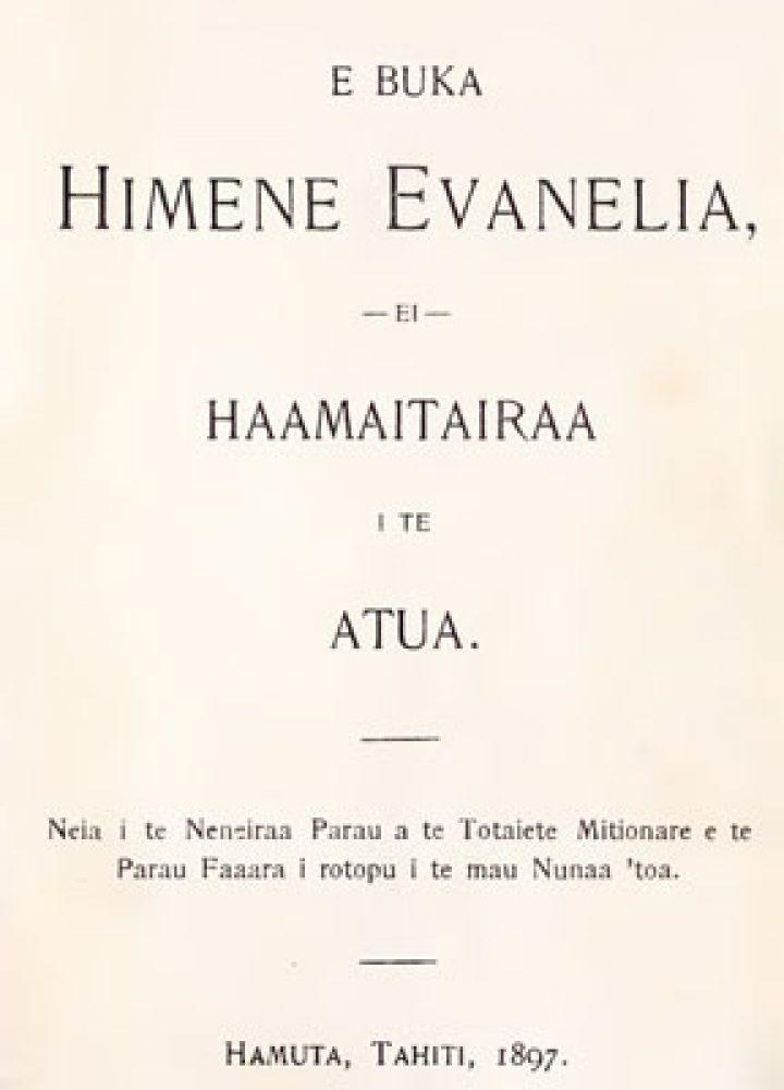 E Buka himene evanelia ei haamaitairaa i te atua (1897)