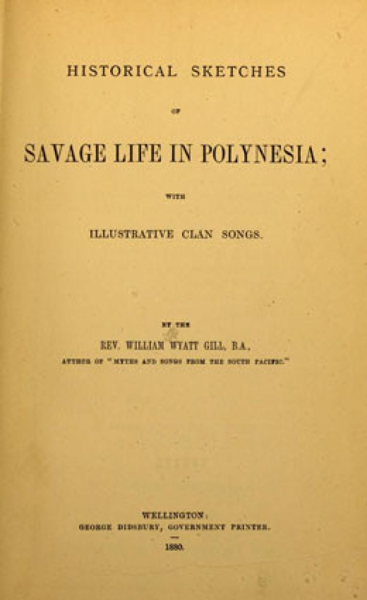 Historical sketches of savage life in Polynesia with illustrative clan song (1880)