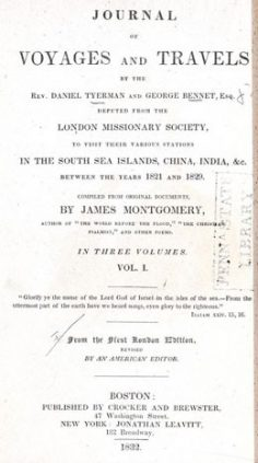 Journal of voyages and travels by the Rev. Daniel Tyerman and George Bennet – Volume I (1832)