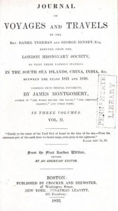 Journal of voyages and travels by the Rev. Daniel Tyerman and George Bennet – Volume II (1832)