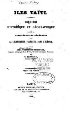 Iles Taïti – Esquisse historique et géographique – 1ère Partie (1844)