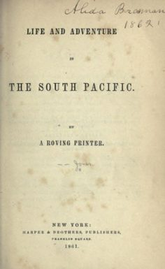 Life and adventure in the south Pacific by a roving printer (1861)
