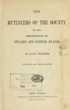 The mutineers of the Bounty and their descendants in Pitcairn and Norfolk Islands (1871)