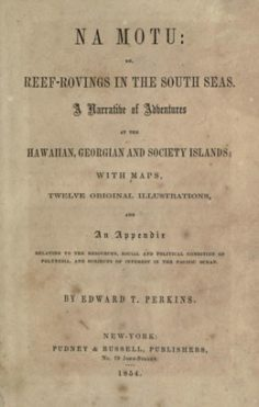 Na Motu or reef-rovings in the South Seas (1854)