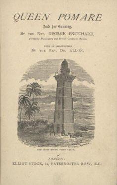 La Reine Pomare et son Pays par le révérend George Pritchard (1878)