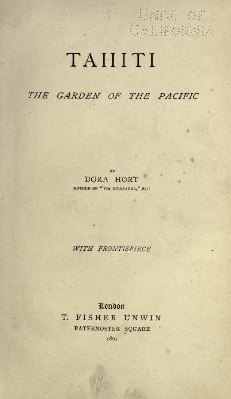 Tahiti, the garden of the Pacific – Dora Hort (1891)